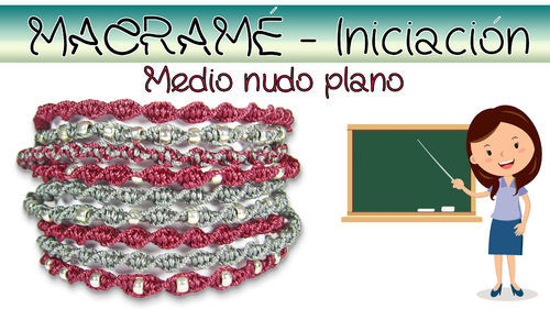 Kit YouTube - Pulsera Macramé - Medio Nudo Plano - Color 01